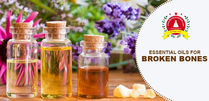 essential oils for broken bones