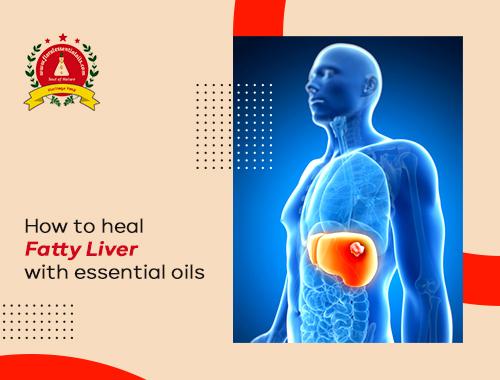 essential-oils-for-fatty-liver